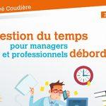 Livre Gestion du temps pour managers et professionnels débordés